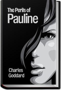The Perils of Pauline by Charles Goddard from All You Can Books