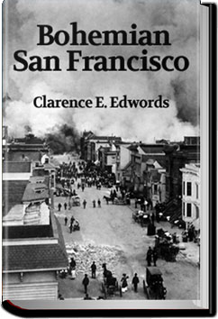 Bohemian San Francisco by Clarence E. Edwords