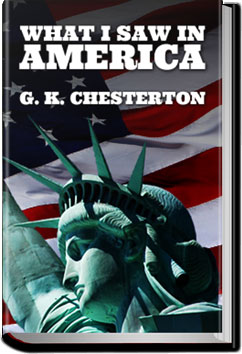 What I Saw in America by G. K. Chesterton