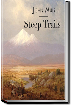 Steep Trails by John Muir