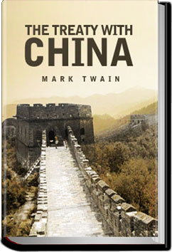 The Treaty With China by Mark Twain