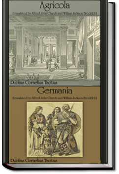 Germania and Agricola by Publius Cornelius Tacitus