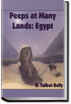 Peeps at Many Lands: Egypt by R. Talbot Kelly