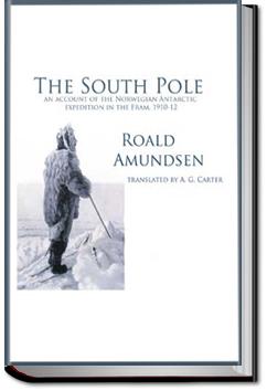 The South Pole by Roald Amundsen