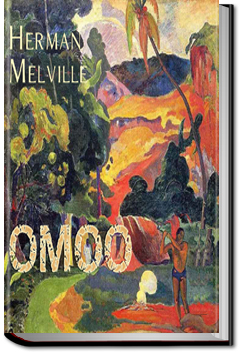 Omoo: A Narrative of Adventure in the South Seas by Herman Melville