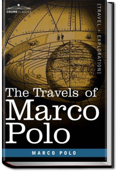 The Travels of Marco Polo - Volume 1 by Marco Polo and Rustichello da Pisa