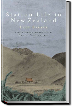 Station Life in New Zealand by Lady Barker