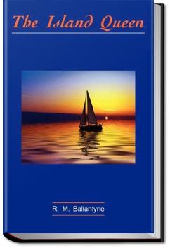 The Island Queen by R. M. Ballantyne