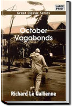 October Vagabonds by Richard Le Gallienne