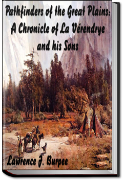Pathfinders of the Great Plains by Lawrence J. Burpee