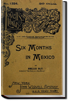 Six Months in Mexico by Nellie Bly