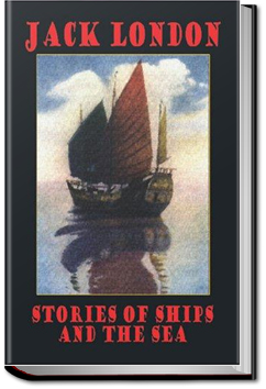 Stories of Ships and the Sea by Jack London
