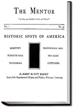 The Mentor: Historic Spots of America by Robert McNutt McElroy