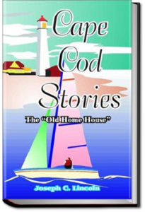 Cape Cod Stories by Joseph Crosby Lincoln