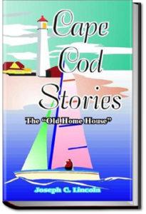 Cape Cod Stories by Joseph Crosby Lincoln