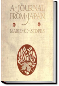 A Journal From Japan by Marie Stopes