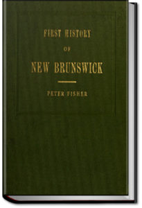 History of New Brunswick by Peter Fisher