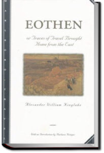 Eothen by Alexander William Kinglake
