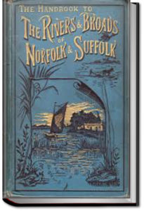 The Handbook to the Rivers and Broads of Norfolk & Suffolk by G. Christopher Davies