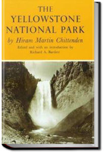 The Yellowstone National Park by Hiram Martin Chittenden