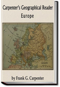 Carpenter's Geographical Reader - Europe by Frank G. Carpenter