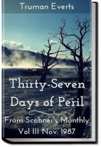 Thirty-Seven Days of Peril by Truman Everts