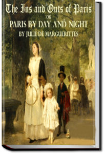 The Ins and Outs of Paris by Julie de Marguerittes