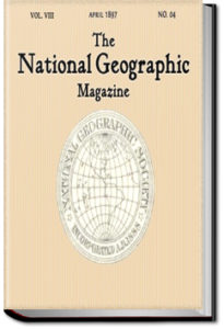 The National Geographic Magazine - Volume 8, No. 4