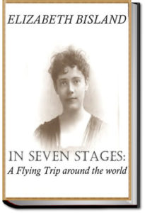 In Seven Stages by Elizabeth Bisland