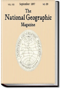 The National Geographic Magazine, Vol. 8, No. 9, Spet. 1897 by National Geographic Magazine