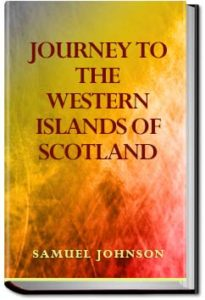 Journey to the Western Islands of Scotland by Samuel Johnson