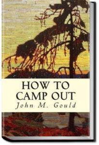 How to Camp Out by John Mead Gould