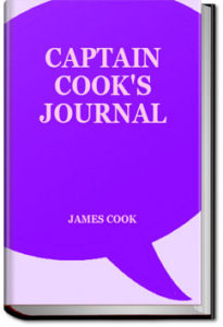 Captain Cook's Journal During the First Voyage Rou by James Cook