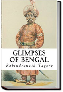 Glimpses of Bengal by Rabindranath Tagore
