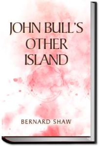 John Bull's Other Island by Bernard Shaw
