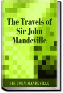 The Travels of Sir John Mandeville by Sir John Mandeville