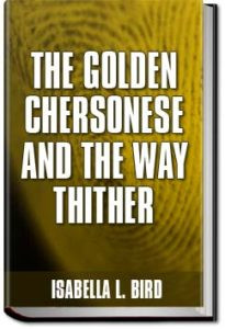 The Golden Chersonese and the Way Thither by Bird