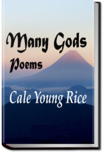 Many Gods by Cale Young Rice