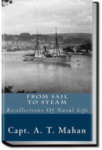From Sail to Steam by Alfred Thayer Mahan